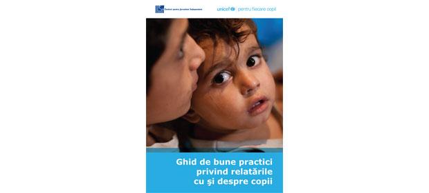 Ghidul de bune practici privind relatarile cu si despre copii