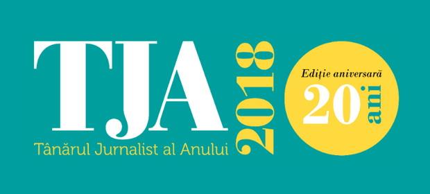 Tânărul Jurnalist al Anului 2018, ediție aniversară – 20 de ani cu TJA!