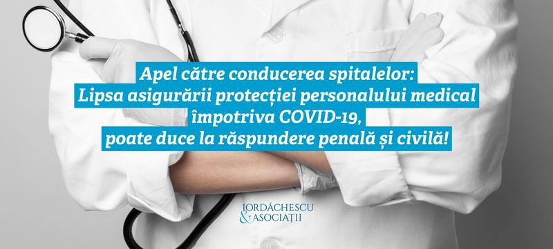 Apel către conducerea spitalelor: Lipsa asigurării protecției personalului medical împotriva COVID-19, poate duce la răspundere penală și civilă!