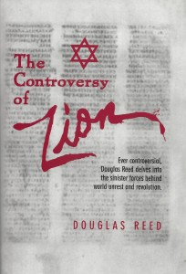 Douglas Reed - The Controversy of Zion